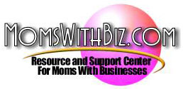 MomsWithBiz.com Resurce and Support Center For Moms With Businesses